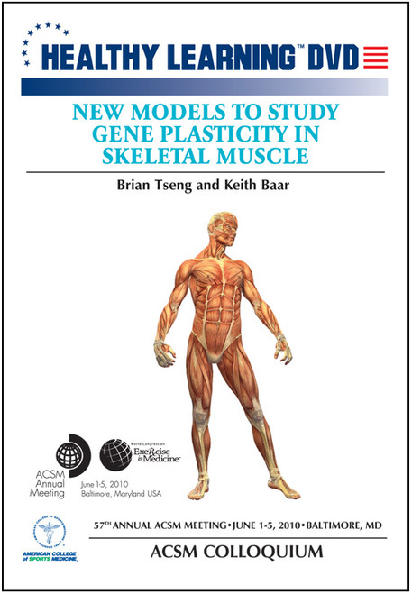 New Models to Study Gene Plasticity in Skeletal Muscle