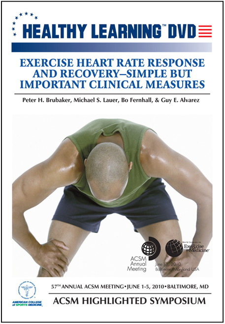 Exercise Heart Rate Response and Recovery – Simple But Important Clinical Measures