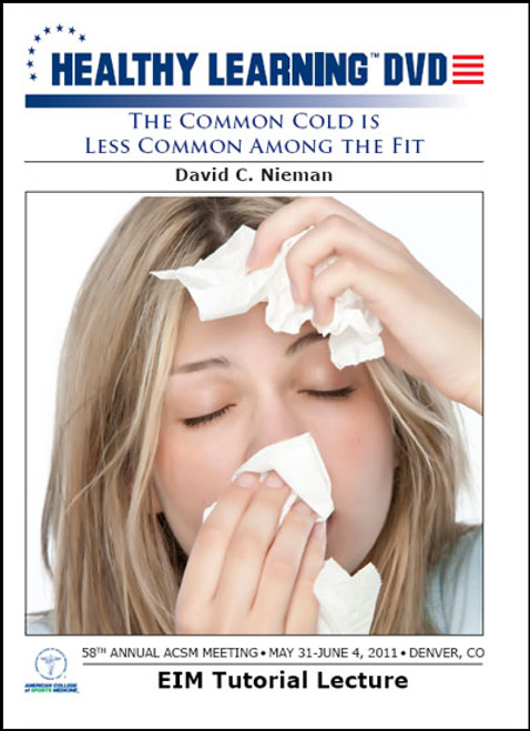 The Common Cold is Less Common Among the Fit