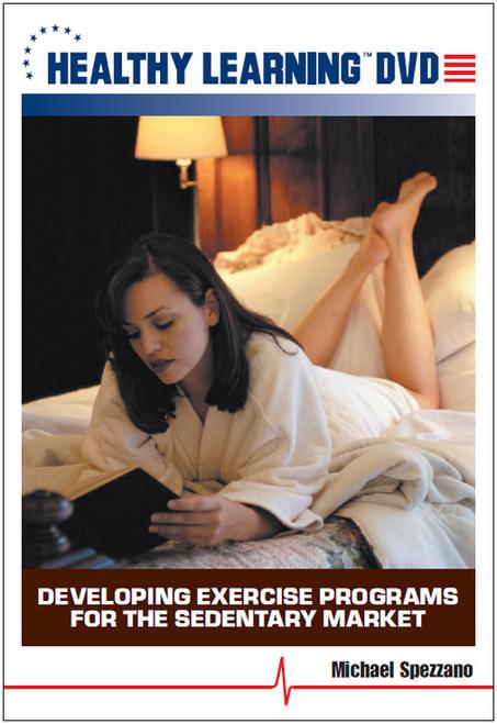 Developing Exercise Programs for the Sedentary Market