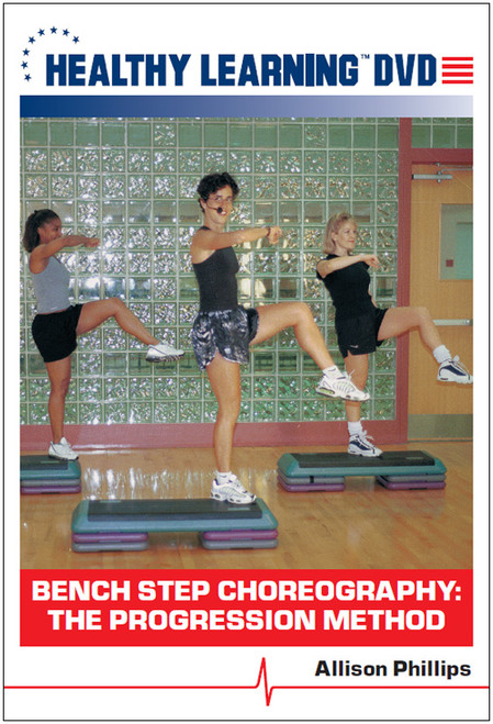 Bench Step Choreography: The Progression Method