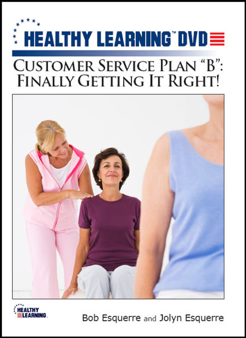 "Customer Service Plan ""B"": Finally Getting It Right!"