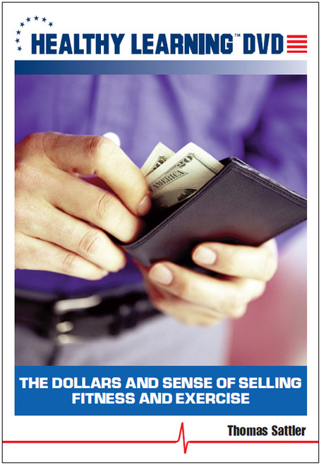 The Dollars and Sense of Selling Fitness and Exercise