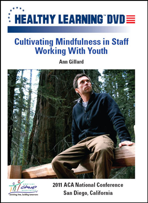Cultivating Mindfulness in Staff Working With Youth