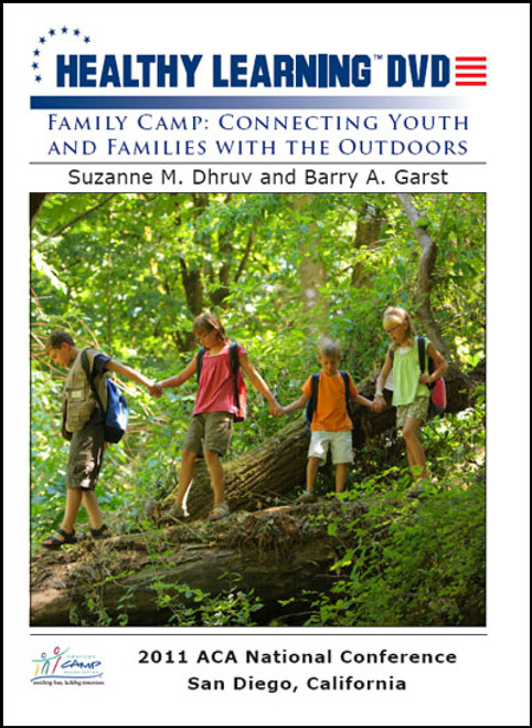 Family Camp: Connecting Youth and Families with the Outdoors