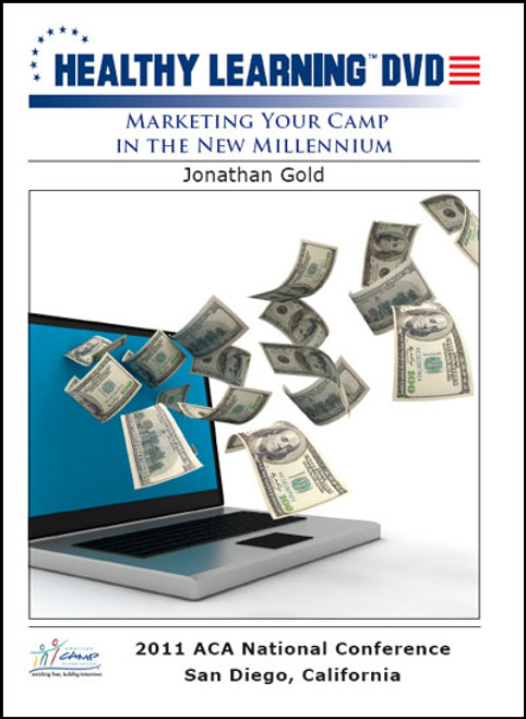 Marketing Your Camp in the New Millennium