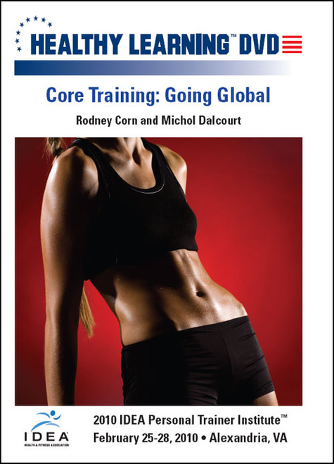Core Training: Going Global