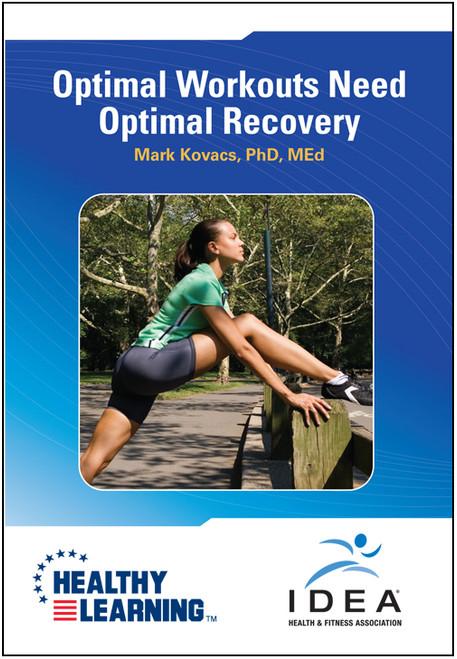 Optimal Workouts Need Optimal Recovery