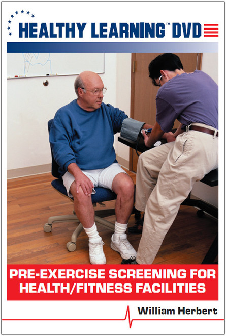 Pre-Exercise Screening for Health/Fitness Facilities