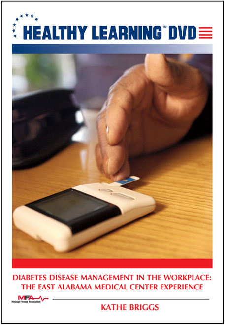 Diabetes Disease Management in the Workplace: The East Alabama Medical Center Experience