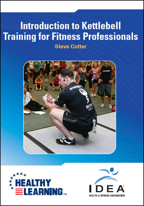 Introduction to Kettlebell Training for Fitness Professionals