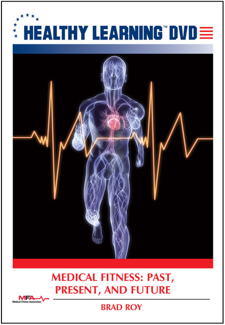 Medical Fitness: Past, Present, and Future