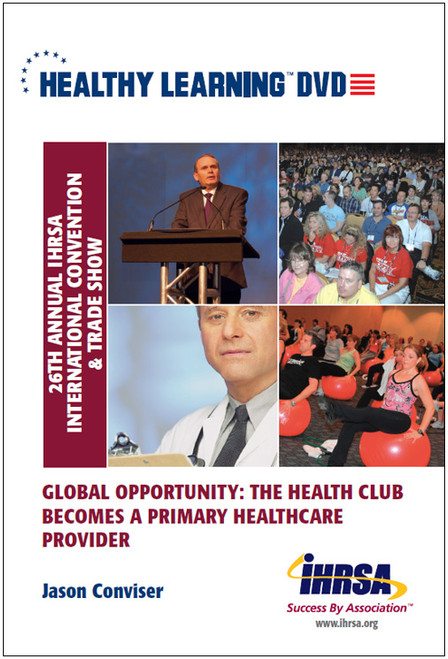 Global Opportunity: The Health Club Becomes a Primary Healthcare Provider