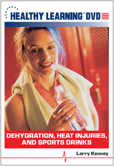 Dehydration, Heat Injuries, and Sports Drinks