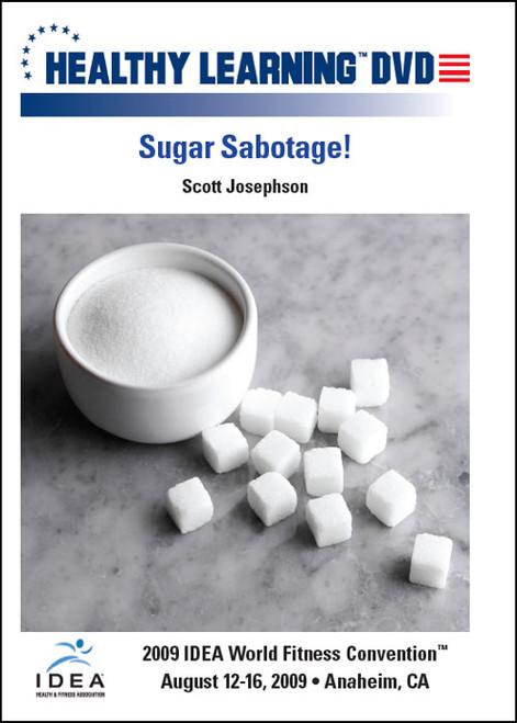 Sugar Sabotage!