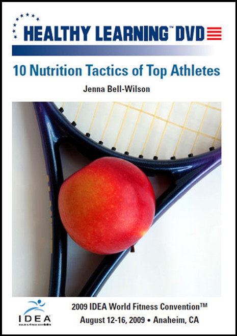 10 Nutrition Tactics of Top Athletes