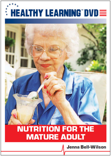 Nutrition for the Mature Adult