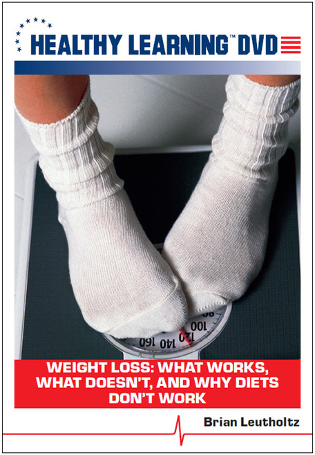 Weight Loss: What Works, What Doesn`t, and Why Diets Don`t Work