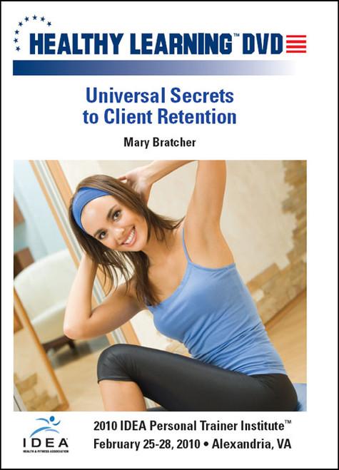 Universal Secrets to Client Retention