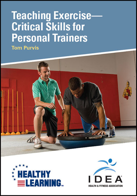 Teaching Exercise-Critical Skills for Personal Trainers