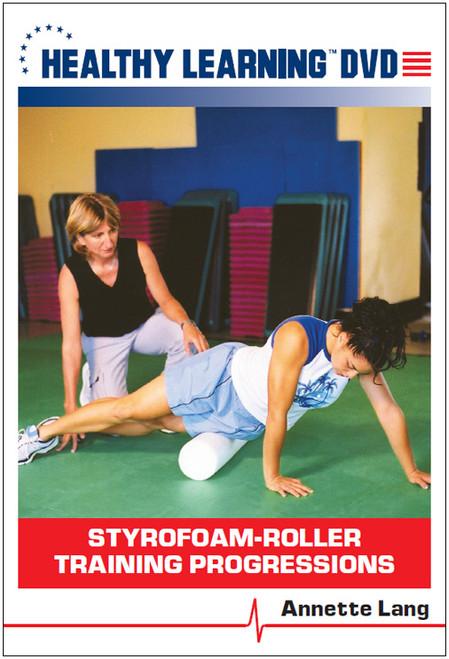 Styrofoam-Roller Training Progressions