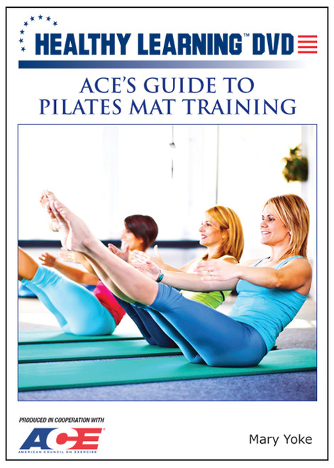 ACE`s Guide to Pilates Mat Training