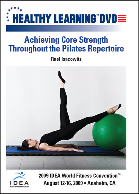Achieving Core Strength Throughout the Pilates Repertoire