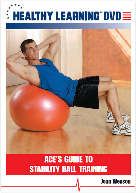 ACE`s Guide to Stability Ball Training