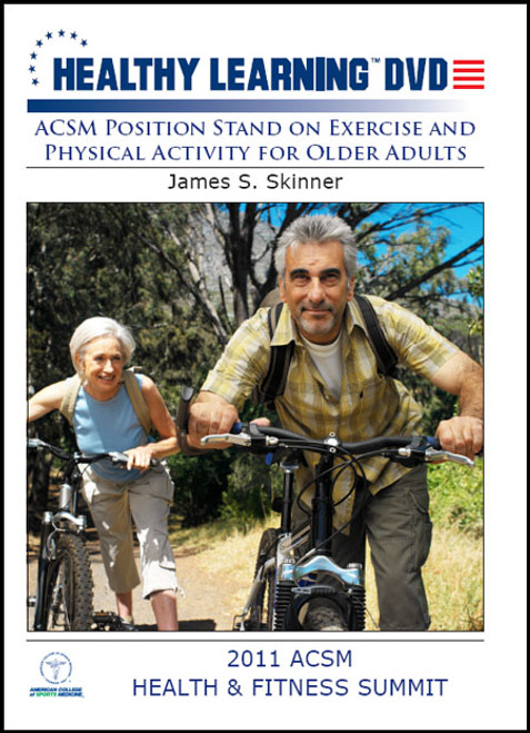 ACSM Position Stand on Exercise and Physical Activity for Older Adults