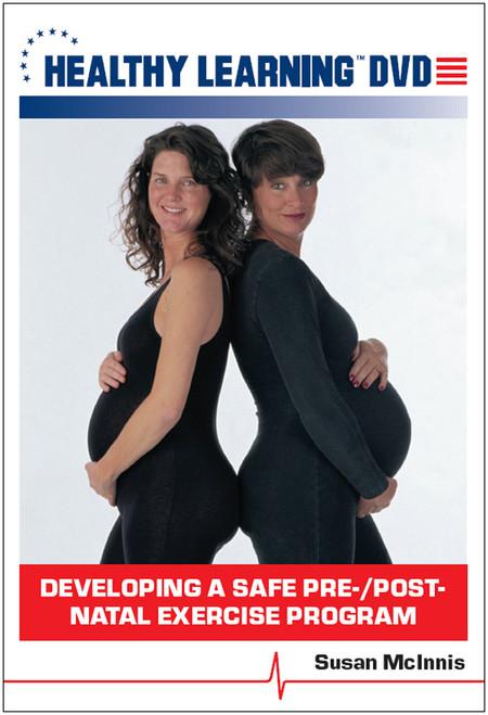 Developing a Safe Pre-/Post-Natal Exercise Program