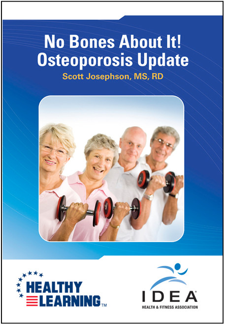 No Bones About It! Osteoporosis Update