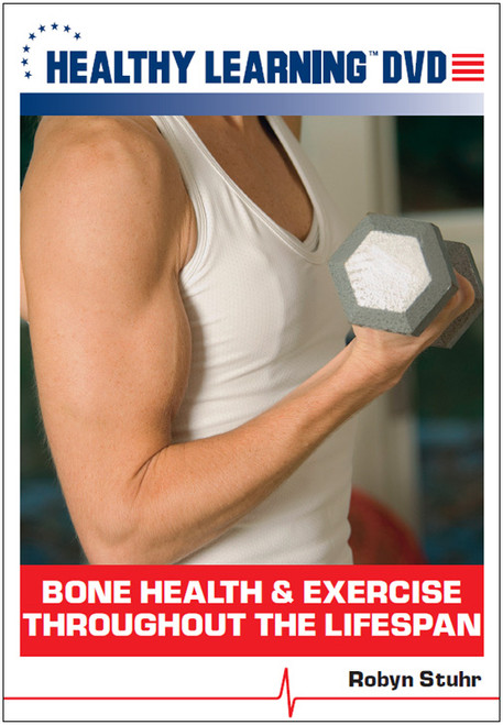 Bone Health & Exercise Throughout the Lifespan