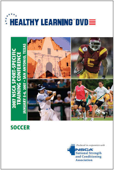 2007 NSCA Sport-Specific Training Conference / Soccer