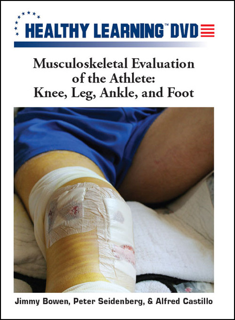 Musculoskeletal Evaluation of the Athlete: Knee, Leg, Ankle, and Foot