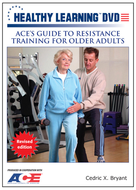ACE`s Guide to Resistance Training for Older Adults (Revised Edition)
