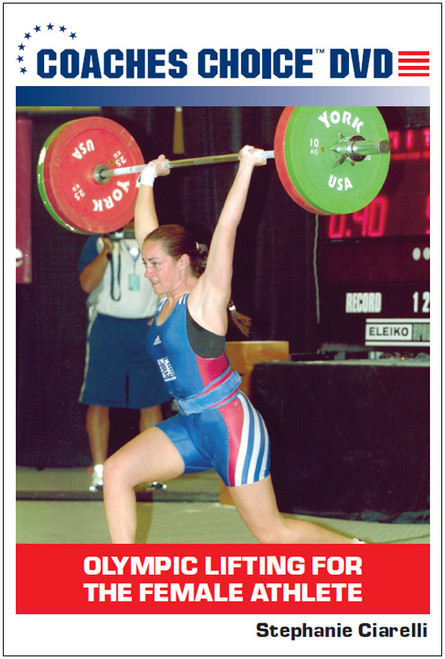 Olympic Lifting for the Female Athlete