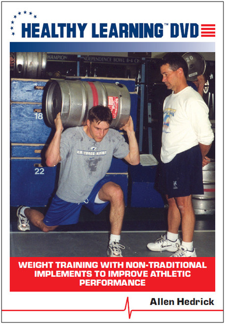 Weight Training With Non-Traditional Implements to Improve Athletic Performance