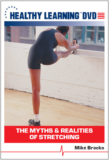 The Myths & Realities of Stretching
