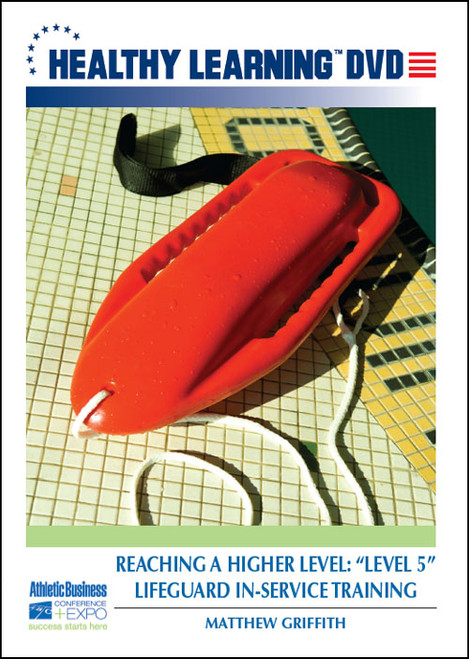 """Reaching a Higher Level: """"Level 5"""" Lifeguard In-Service Training"""