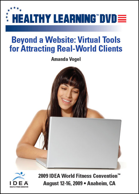 Beyond a Website: Virtual Tools for Attracting Real-World Clients