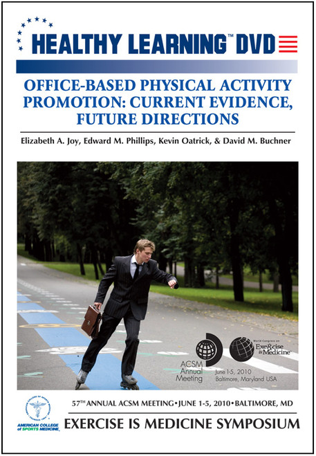 Office-Based Physical Activity Promotion: Current Evidence, Future Directions