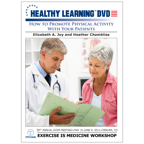 How to Promote Physical Activity With Your Patients