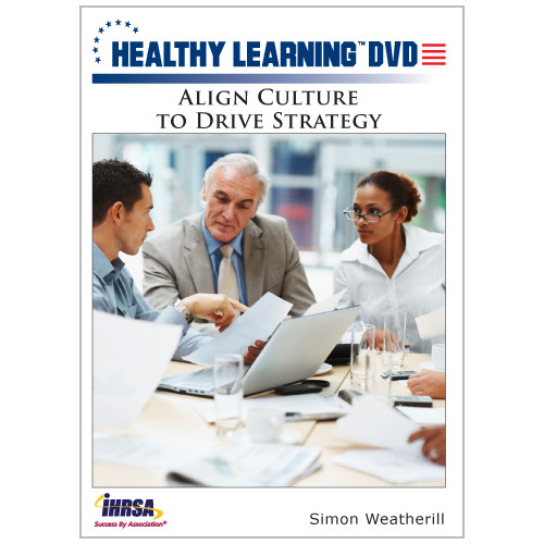 Align Culture to Drive Strategy