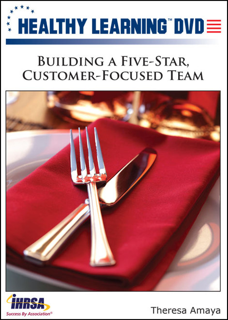 Building a Five-Star, Customer-Focused Team