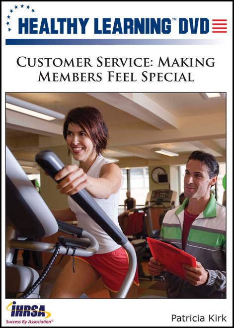 Customer Service: Making Members Feel Special