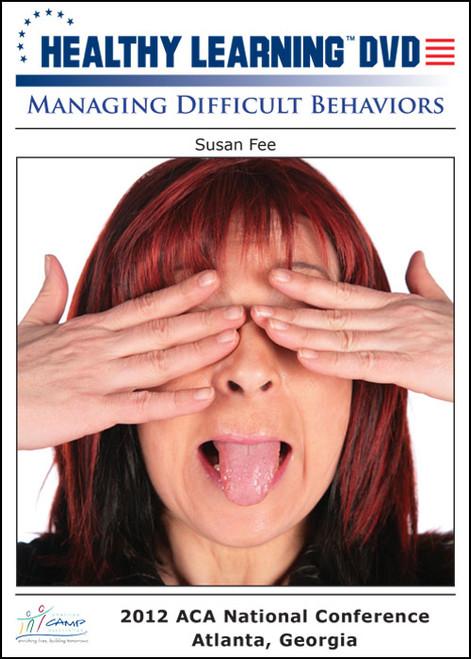 Managing Difficult Behaviors