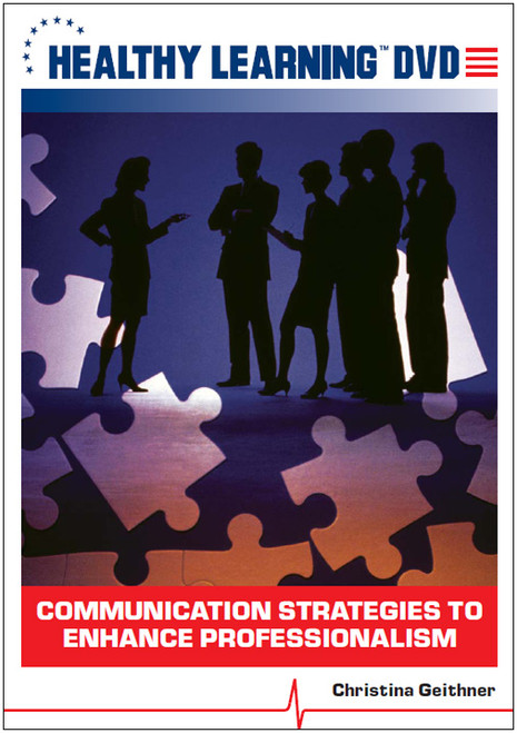Communication Strategies to Enhance Professionalism