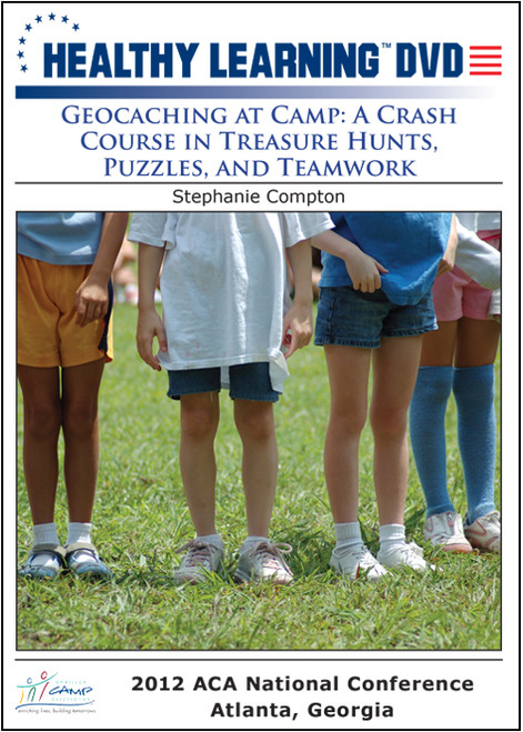 Geocaching: A Crash Course in Treasure Hunts, Puzzles, and Teamwork