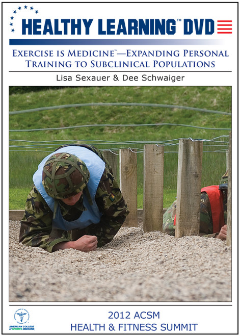 "Exercise is Medicineâ""¢-Expanding Personal Training to Subclinical Populations"