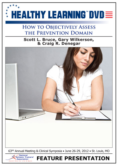 How to Objectively Assess the Prevention Domain